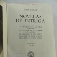 Libros de segunda mano: NOVELAS DE INTRIGA TOMO I POR EDGAR WALLACE EDITOR AGUILAR AÑO 1952. Lote 268814549