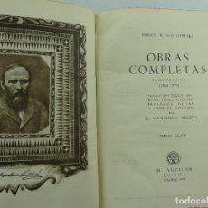 Libros de segunda mano: OBRAS COMPLETAS TOMO PRIMERO 1844-1870 POR FIODOR DOSTOYEVSKI EDICION AGUILAR AÑO 1946. Lote 268814559