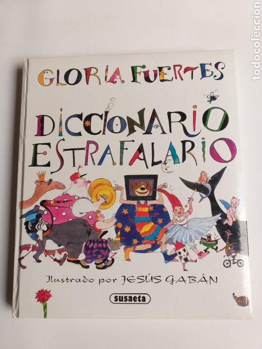 DICCIONARIO ESTRAFALARIO GLORIA FUERTES (Libros de Segunda Mano - Literatura Infantil y Juvenil - Otros)