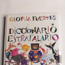 Libros de segunda mano: DICCIONARIO ESTRAFALARIO GLORIA FUERTES. Lote 268831119