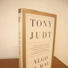 Libri di seconda mano: TONY JUDT: ALGO VA MAL (TAURUS, 2017) MUY BUEN ESTADO. TAPA DURA.. Lote 268863579