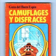 Libros de segunda mano: CAMUFLAJES Y DISFRACES - CHRISTOPHER RAWSON - GUÍA DEL BUEN ESPÍA - EDICIONES PLESA 1980. Lote 268891394