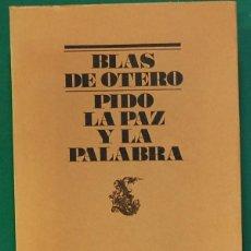 Libros de segunda mano: PIDO LA PAZ Y LA PALABRA. OTERO, BLAS DE. COLECCIÓN EL BARDO. EDITORIAL LUMEN, 2ª EDICIÓN 1976.. Lote 268901734