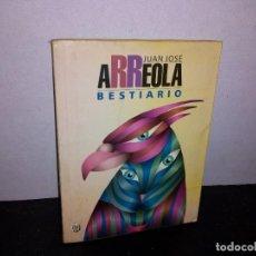 Libros de segunda mano: 7- JUAN JOSÉ ARREOLA - BESTIARIO. Lote 268906969
