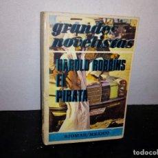 Libros de segunda mano: 7- EL PIRATA- HAROLD ROBBINS. Lote 268906999