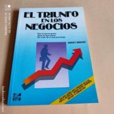 Libros de segunda mano: EL TRIUNFO EN LOS NEGOCIOS. HARVEY MACKAY. 1991. MCGRAW-HILL. 219 PAGS.. Lote 268909224