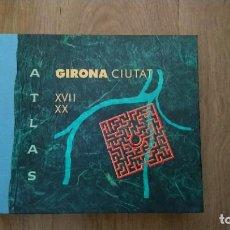 Livros em segunda mão: ATLAS GIRONA CIUTAT. Lote 268910954