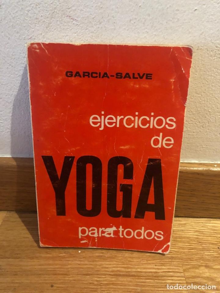 GARCÍA SALVE EJERCICIOS DE YOGA PARA TODOS (Libros de Segunda Mano - Pensamiento - Otros)