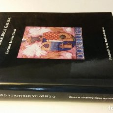 Libros de segunda mano: 2001 - FARIÑA COUTO - O LIBRO DA HERÁLDICA GALEGA. Lote 268968594