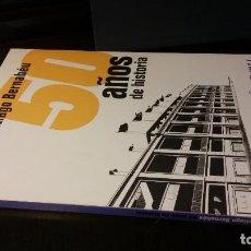 Libros de segunda mano: ESTADIO SANTIAGO BERNABEU 1947 - 1997. 50 AÑOS DE HISTORIA - REAL MADRID. Lote 268969669