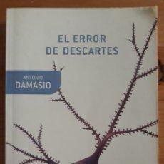 Libros de segunda mano: EL ERROR DE DESCARTES. ANTONIO DAMASIO. DRAKONTOS BOLSILLO.. Lote 268989239