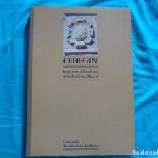 Libros de segunda mano: CEHEGIN REPERTORIO DE HERALDICA DE LA REGIÓN DE MURCIA, ANTONIO GONZALEZ BLANCO. 1990. Lote 269005609