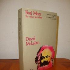 Libros de segunda mano: KARL MARX: SU VIDA Y SUS IDEAS - DAVID MCLELLAN - CRÍTICA, MUY BUEN ESTADO. Lote 269013014