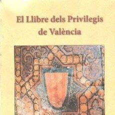 Libros de segunda mano: EL LLIBRE DELS PRIVILEGIS DE VALÈNCIA. GARCIA EDO, VICENTE. A-LVLC-166. Lote 269050883