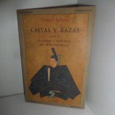 Libri di seconda mano: CASTAS Y RAZAS PRINCIPIOS CRITERIOS DE ARTE UNIVERSAL FRITHJOF SCHUON OLAÑETA DISPONGO DE MAS LIBROS. Lote 269061653