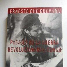Libros de segunda mano: ERNESTO CHE GUEVARA-PASAJES DE LA GUERRA REVOLUCIONARIA:CONGO...CURIOSO.. Lote 269077253