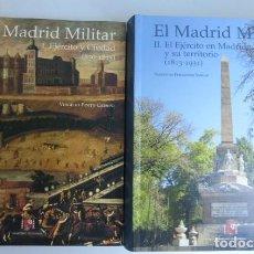 Libros de segunda mano: EL MADRID MILITAR..DOS GRANDES VOLUMENES...(850 - 1815)...Y DE 1813 A 1931..GRAN CALIDAD... Lote 269078333