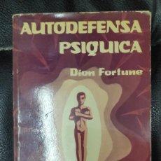 Livres d'occasion: AUTODEFENSA PSIQUICA ( DION FORTUNE ) LUIS CARCAMO 1979. Lote 269109808