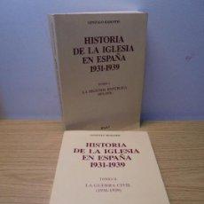 Libros de segunda mano: HISTORIA DE LA IGLESIA EN ESPAÑA 1931-1939. TOMO I LA SEGUNDA REPUBLICA. TOMO II LA GUERRA CIVIL. Lote 269133583