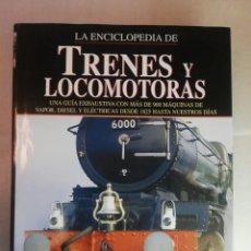 Libros de segunda mano: LA ENCICLOPEDIA DE TRENES Y LOCOMOTORAS - DAVID ROSS. Lote 269181018