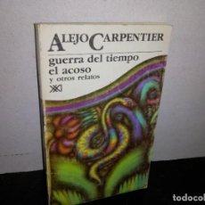 Libros de segunda mano: 26- GUERRA DEL TIEMPO, EL ACOSO Y OTROS CUENTOS - ALEJO CARPENTIER. Lote 269189928