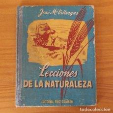 Libros de segunda mano: LECCIONES DE LA NATURALEZA, JOSE Mª VILLERGAS, EDITORIAL RUIZ ROMERO 1963. Lote 269193678