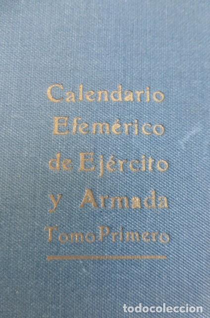 Libros de segunda mano: Calendario efemerico de Ejercito y Armada....Tomo primero... - Foto 2 - 269209288