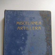 Libros de segunda mano: MISCELANEA ARTILLERA..........EDITORIAL NAVAL..MADRID.. Lote 269209963
