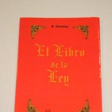 Libros de segunda mano: ALEISTER CROWLEY - EL LIBRO DE LA LEY - ED.HUMANITAS 1992. Lote 269224898