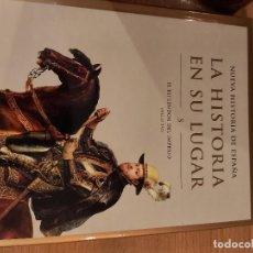 Libros de segunda mano: NUEVA HISTORIA DE ESPAÑA - LA HISTORIA EN SU LUGAR Nº 5 - EL ESPLENDOR DEL IMPERIO (S. XVI) - PLANET. Lote 269228658