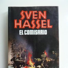 Libros de segunda mano: EL COMISARIO. SVEN HASSEL. 1ª EDICIÓN 1985. Lote 288074593
