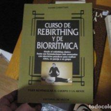 Libros de segunda mano: GIANNI CAMATTARI - CURSO DE REBIRTHING Y BIORRÍTMICA...NUEVO!. Lote 269245428