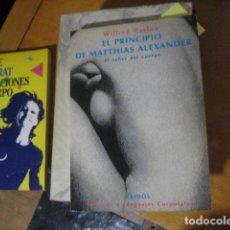 Libros de segunda mano: EL PRINCIPIO DE MATTHIAS ALEXANDER EL SABER DEL CUERPO - BARLOW, WILFRED. Lote 269246968