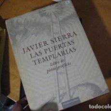 Libros de segunda mano: LAS PUERTAS TEMPLARIAS LIBRO DE PISTAS GRAFICAS JAVIER SIERRA EDICION DE LUCO. Lote 269247078