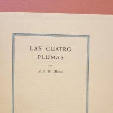 Libros de segunda mano: LAS CUATRO PLUMAS. A.E.W. MASON. JOSE JANES, EDITOR. Lote 269250023