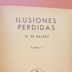 Libros de segunda mano: ILUSIONES PERDIDAS. H DE BALZAC. TOMO I. EDITORIAL PETRONIO. Lote 269250733
