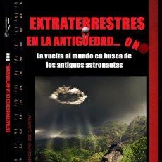 Livres d'occasion: EXTRATERRESTRES EN LA ANTIGÜEDAD... O NO. CUADERNO DE CAMPO Nº 8 DE MANUEL CARBALLAL. Lote 269251698