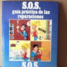 Libros de segunda mano: S.O.S. GUIA PRACTICA DE LAS REPARACIONES -BILINGÜE ESPAÑOL-CATALAN. Lote 139614398