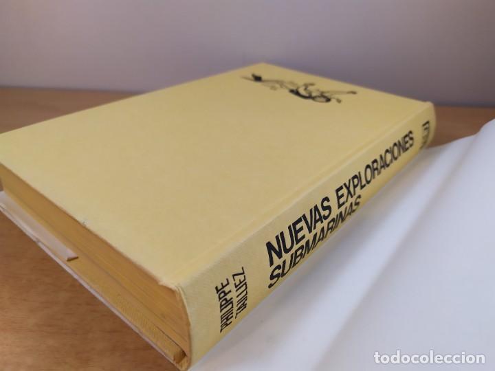 Libros de segunda mano: NUEVAS EXPLORACIONES SUBMARINAS / PHILIPPE TAILLIEZ / 2ªed. 1987. JUVENTUD - Foto 2 - 269259593