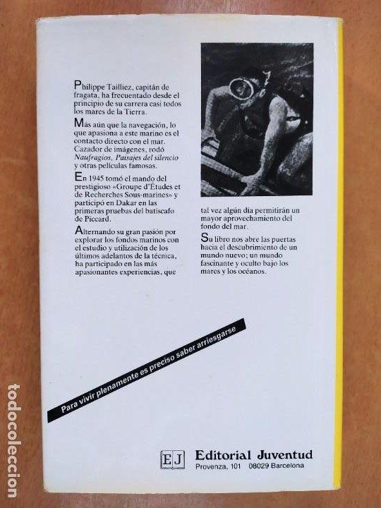 Libros de segunda mano: NUEVAS EXPLORACIONES SUBMARINAS / PHILIPPE TAILLIEZ / 2ªed. 1987. JUVENTUD - Foto 5 - 269259593