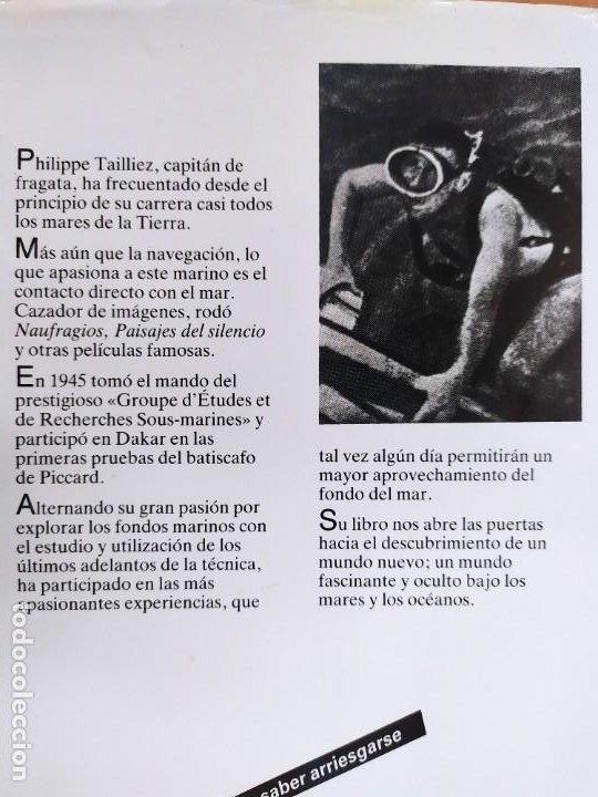 Libros de segunda mano: NUEVAS EXPLORACIONES SUBMARINAS / PHILIPPE TAILLIEZ / 2ªed. 1987. JUVENTUD - Foto 6 - 269259593