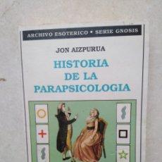Libros de segunda mano: HISTORIA DE LA PARAPSICOLOGÍA. Lote 269271138