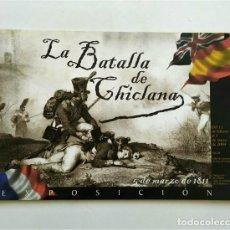 Libros de segunda mano: LA BATALLA DE CHICLANA. 5 DE MARZO DE 1811. EXPOSICIÓN (CHICLANA DE LA FRONTERA, CÁDIZ). Lote 269273973