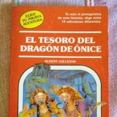Libros de segunda mano: EL TESORO DEL DRAGÓN DE ÓNICE. ALISON GILLIGAN. ELIGE TU PROPIA AVENTURA 65. TIMUN MAS, 1992. Lote 269278678