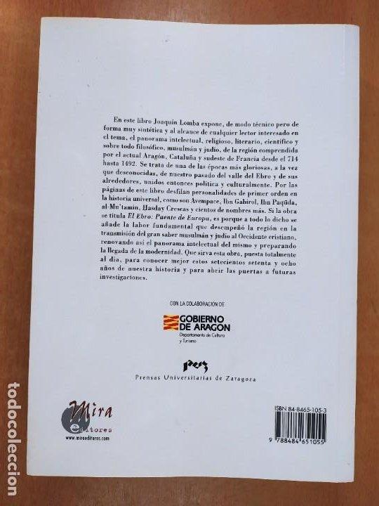 Libros de segunda mano: EL EBRO: PUENTE DE EUROPA. / JOAQUÍN LOMBA FUENTES / 1ªed. 2002. MIRA EDITORES - Foto 11 - 269287593