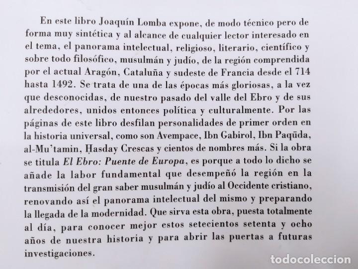 Libros de segunda mano: EL EBRO: PUENTE DE EUROPA. / JOAQUÍN LOMBA FUENTES / 1ªed. 2002. MIRA EDITORES - Foto 12 - 269287593