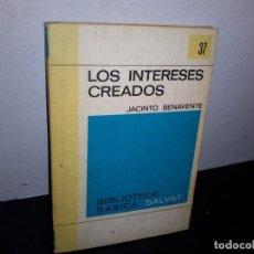 Libros de segunda mano: 27- LOS INTERESES CREADOS - JACINTO BENAVENTE. Lote 269354053