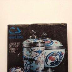 Libros de segunda mano: LE GUIDE 1972 DES VENTES PUBLIQUES A PARIS, NUMERO SPECIAL - CONNAISSANCE DES ARTS. Lote 269365413