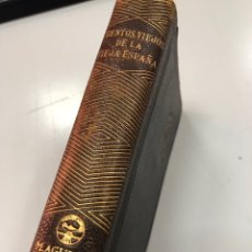 Libros de segunda mano: 1943 - AGUILAR - CUENTOS VIEJOS DE LA VIEJA ESPAÑA. Lote 269376258