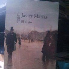 Libros de segunda mano: EL SIGLO, JAVIER MARIAS, ED. ALFAGUARA. Lote 269381918